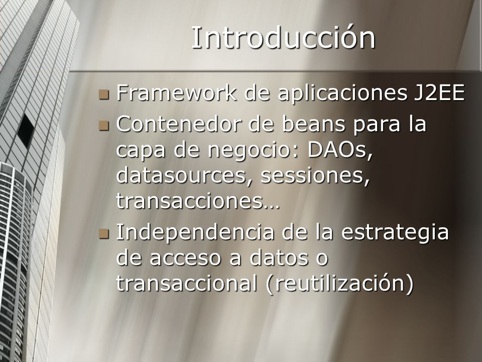 Introducción Framework de aplicaciones J2EE