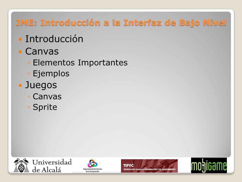 JME: Introducción a la Interfaz de Bajo Nivel