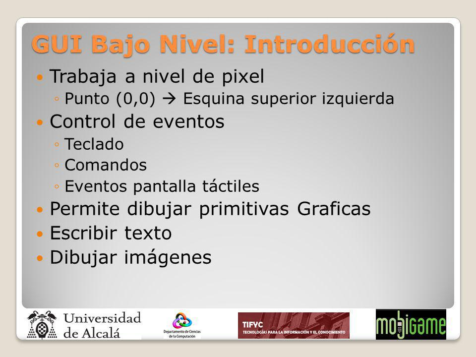 GUI Bajo Nivel: Introducción