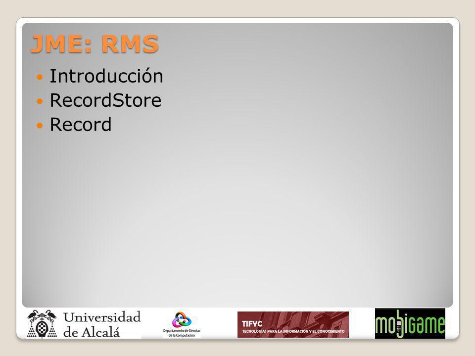 JME: RMS Introducción RecordStore Record
