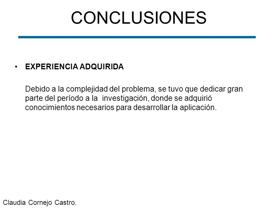 CONCLUSIONES EXPERIENCIA ADQUIRIDA