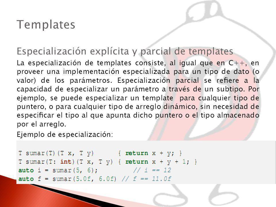 Templates Especialización explícita y parcial de templates
