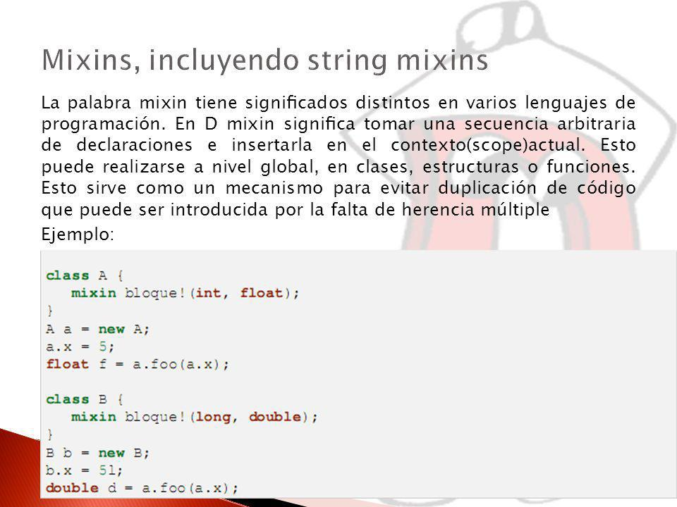Mixins, incluyendo string mixins