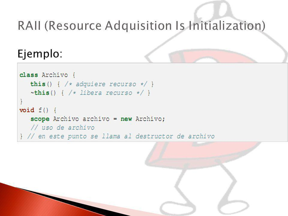 RAII (Resource Adquisition Is Initialization)