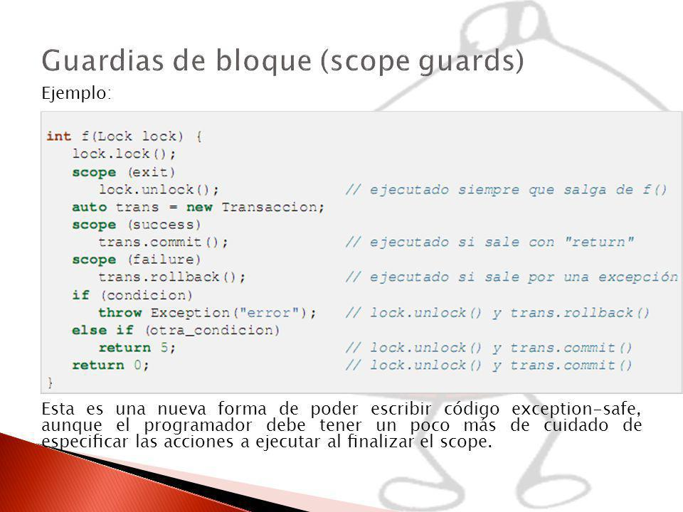 Guardias de bloque (scope guards)
