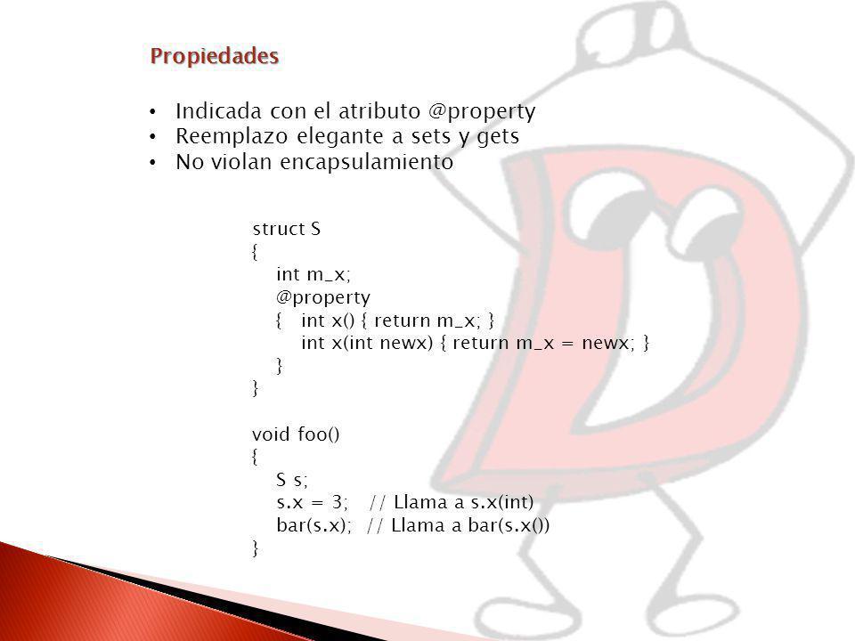 Indicada con el atributo @property Reemplazo elegante a sets y gets