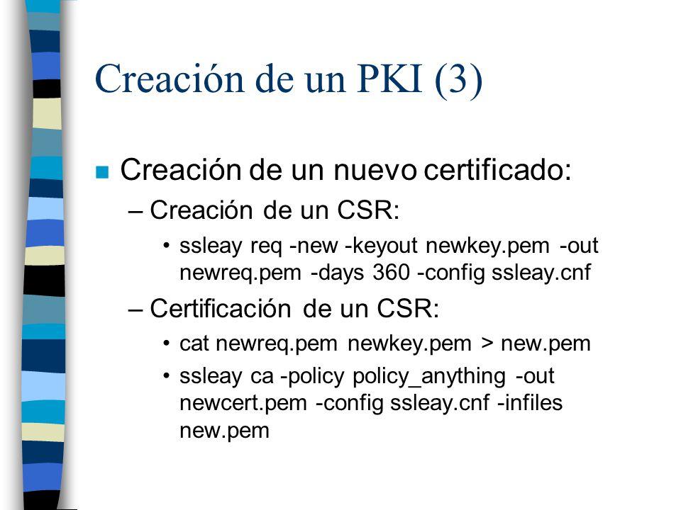 Creación de un PKI (3) Creación de un nuevo certificado: