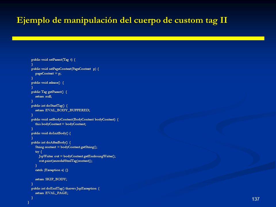 Ejemplo de manipulación del cuerpo de custom tag II