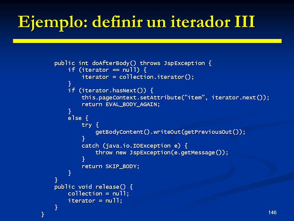 Ejemplo: definir un iterador III
