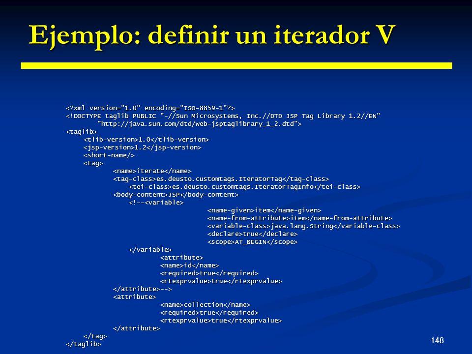 Ejemplo: definir un iterador V