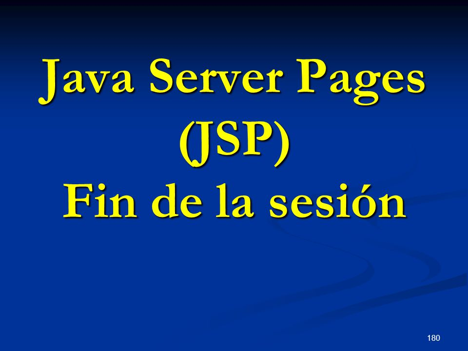 Java Server Pages (JSP) Fin de la sesión
