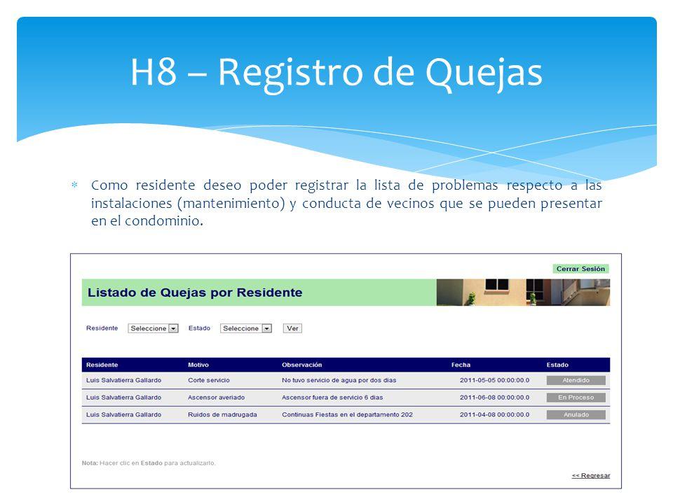 H8 – Registro de Quejas