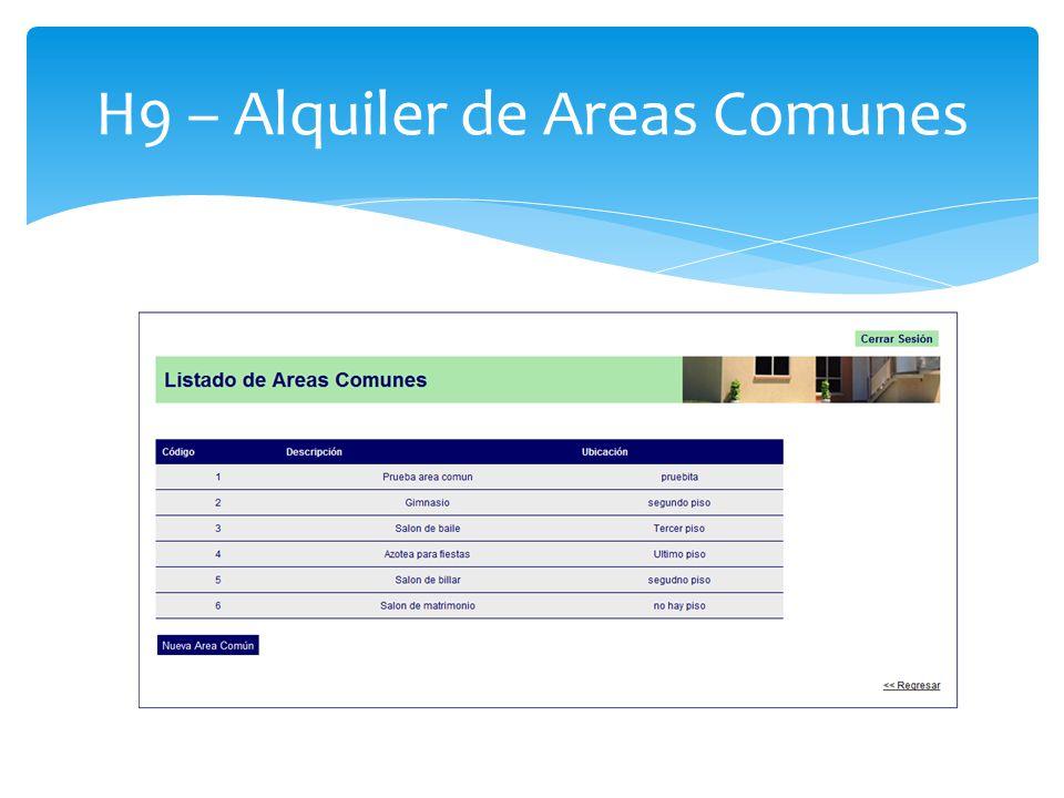 H9 – Alquiler de Areas Comunes