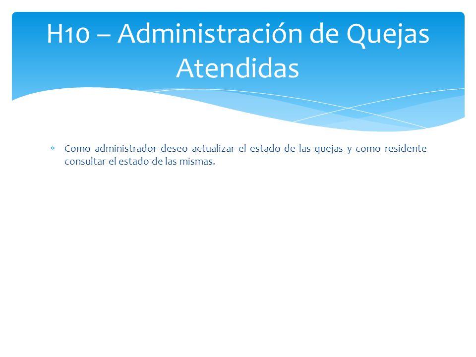 H10 – Administración de Quejas Atendidas