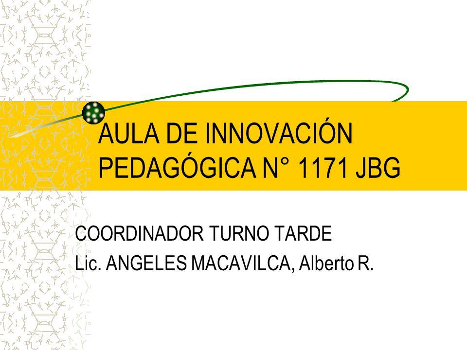 AULA DE INNOVACIÓN PEDAGÓGICA N° 1171 JBG