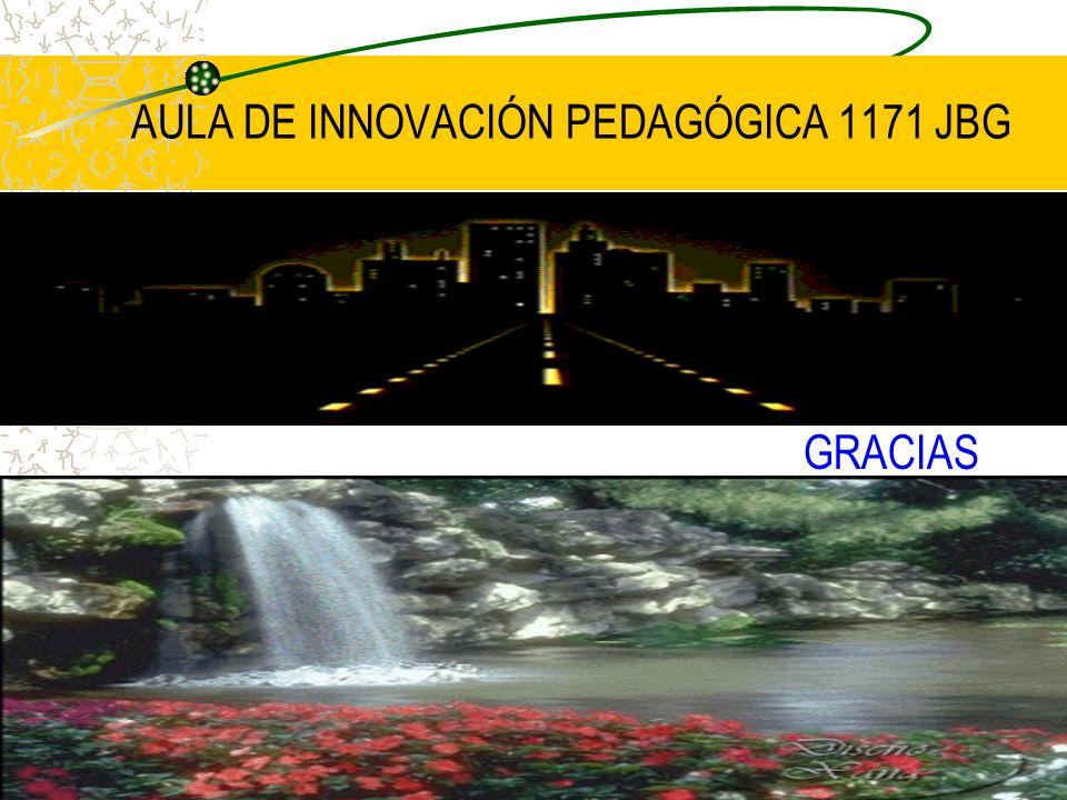 AULA DE INNOVACIÓN PEDAGÓGICA 1171 JBG