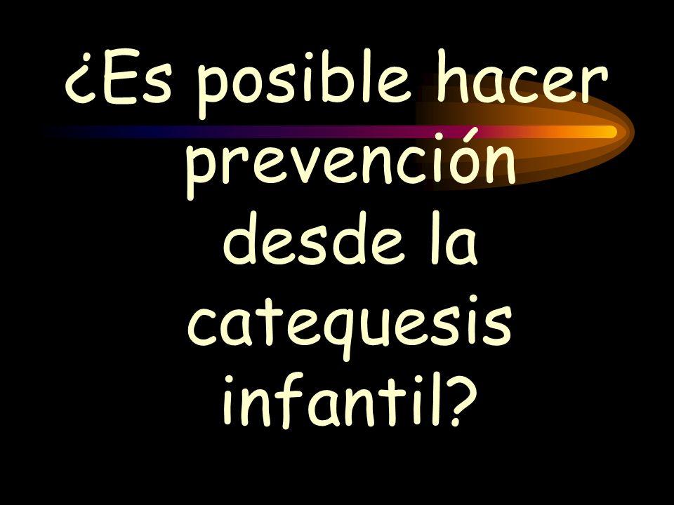 ¿Es posible hacer prevención desde la catequesis infantil