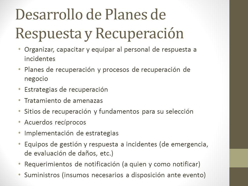 Desarrollo de Planes de Respuesta y Recuperación