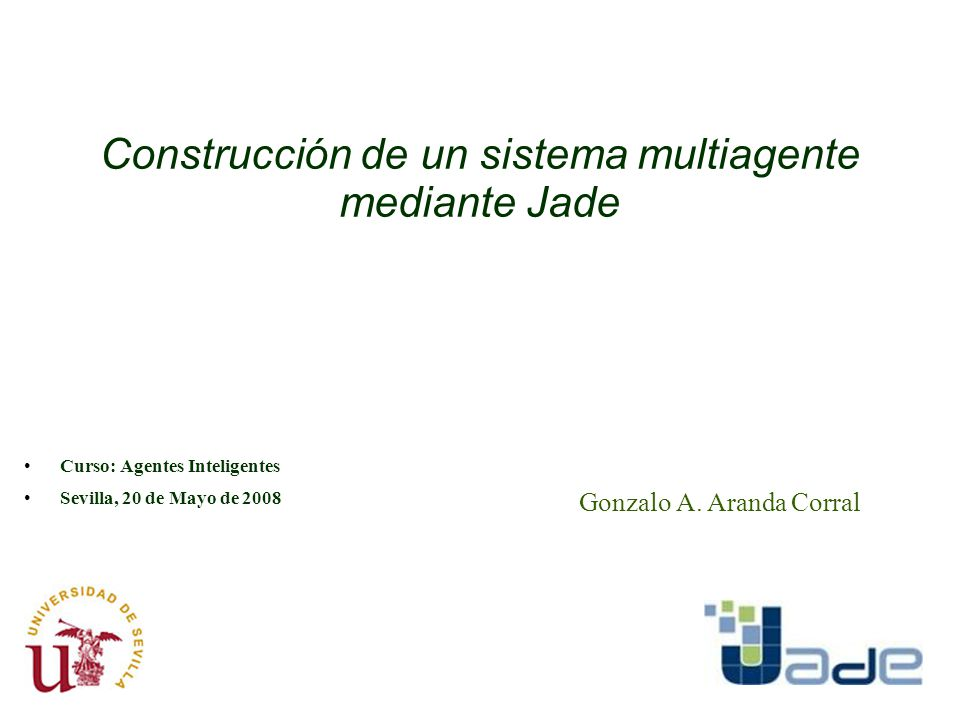 Construcción de un sistema multiagente mediante Jade