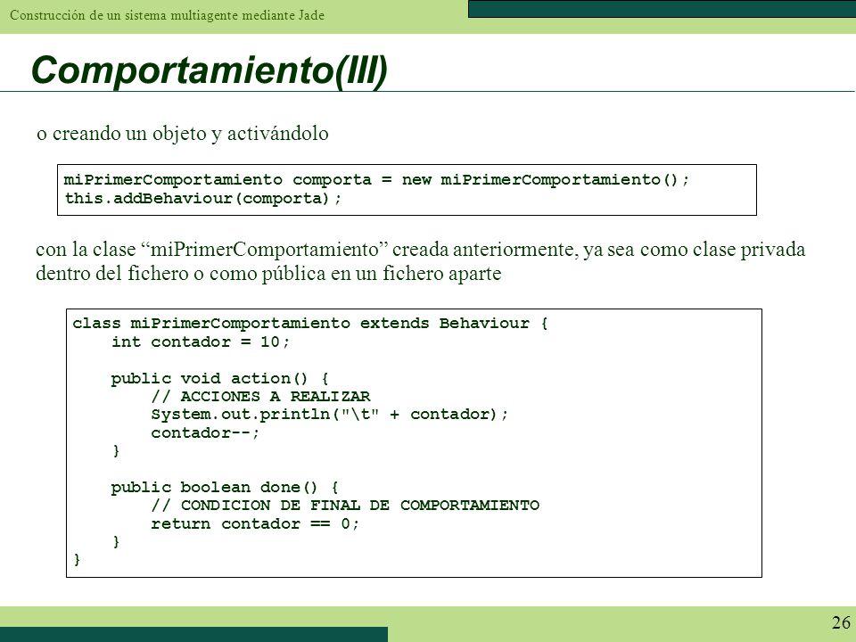 Comportamiento(III) o creando un objeto y activándolo