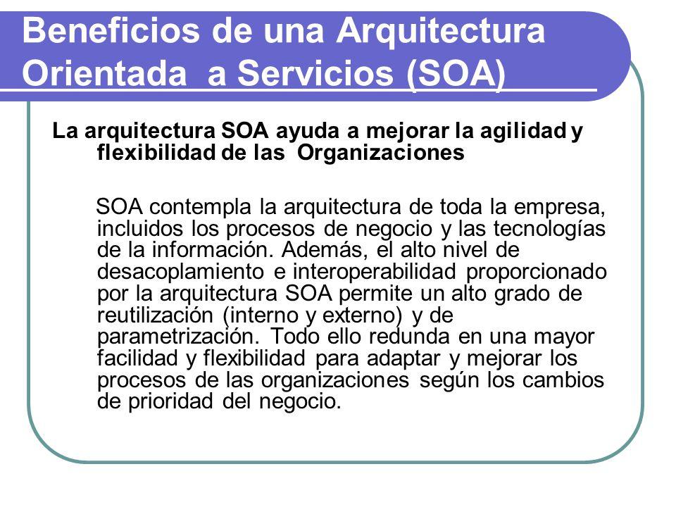 Beneficios de una Arquitectura Orientada a Servicios (SOA)
