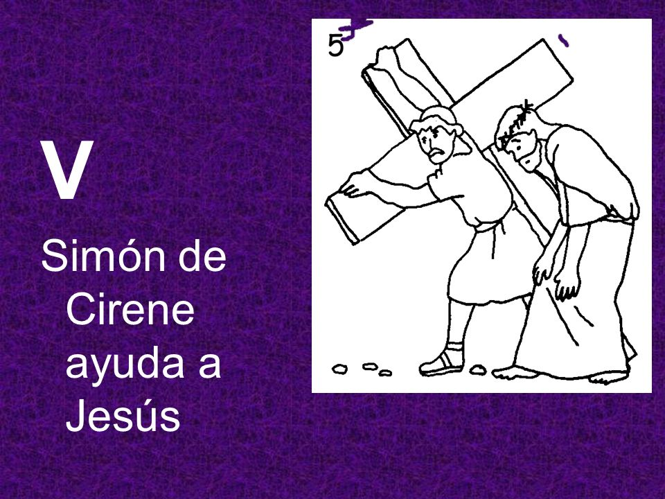 V Simón de Cirene ayuda a Jesús