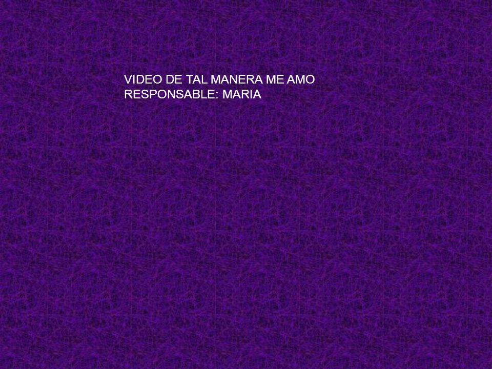 VIDEO DE TAL MANERA ME AMO