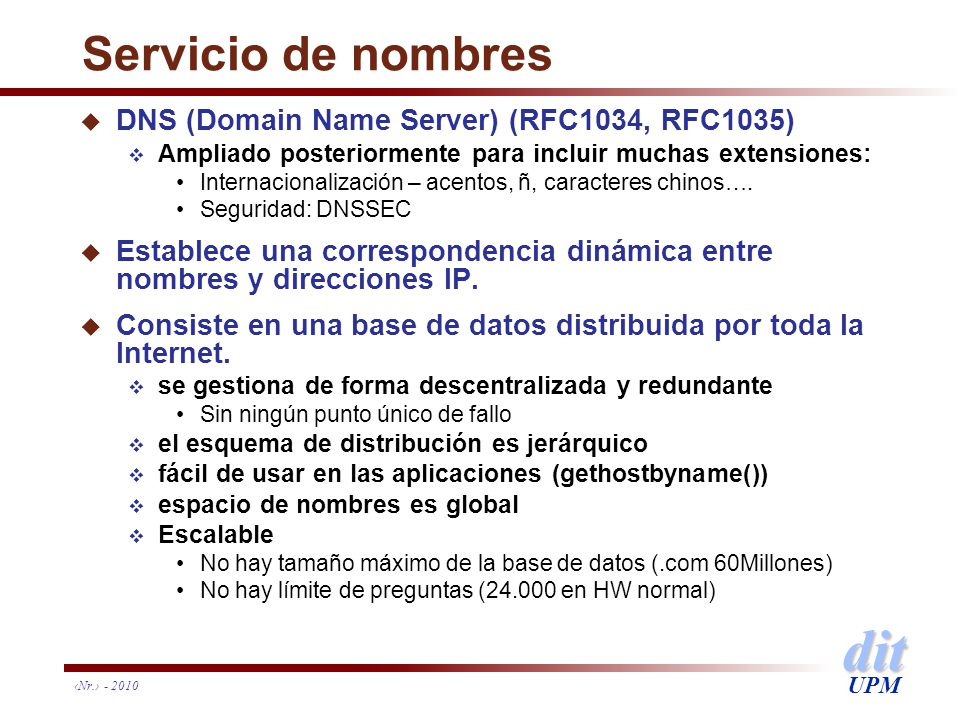 Servicio de nombres DNS (Domain Name Server) (RFC1034, RFC1035)