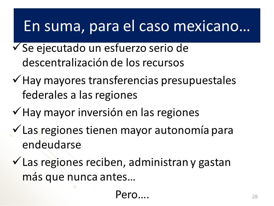 En suma, para el caso mexicano…