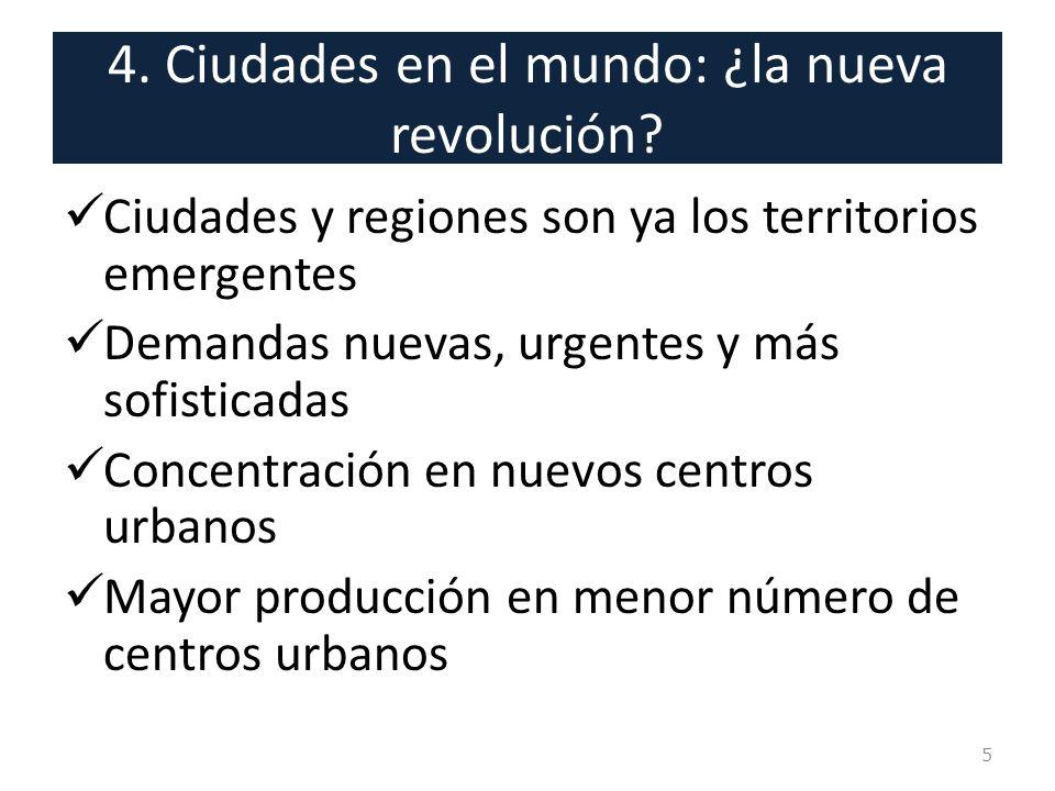 4. Ciudades en el mundo: ¿la nueva revolución