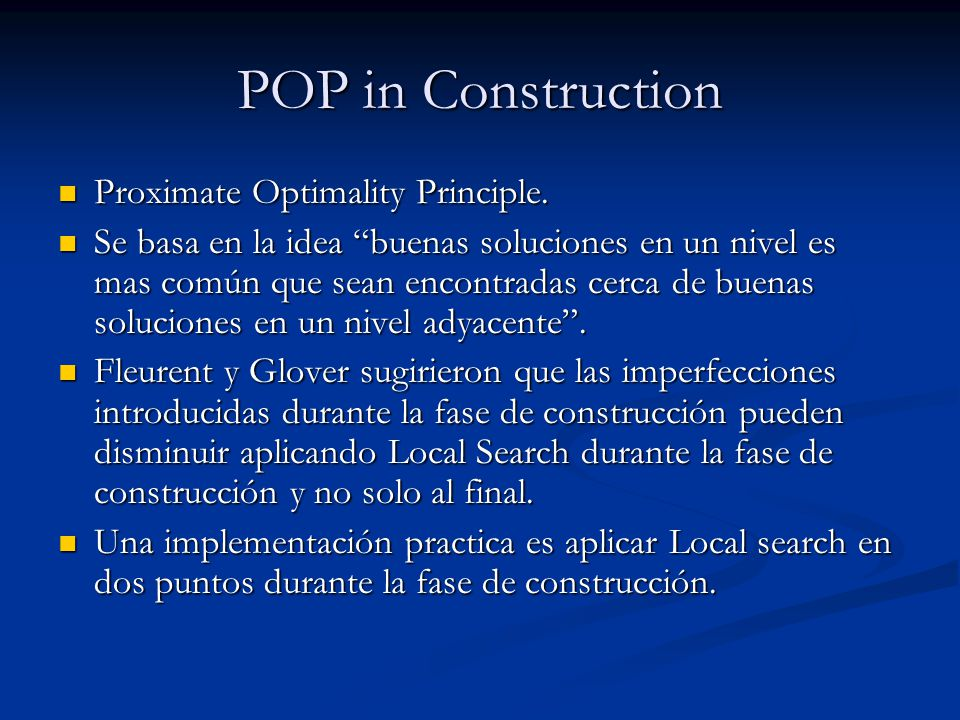 POP in Construction Proximate Optimality Principle.
