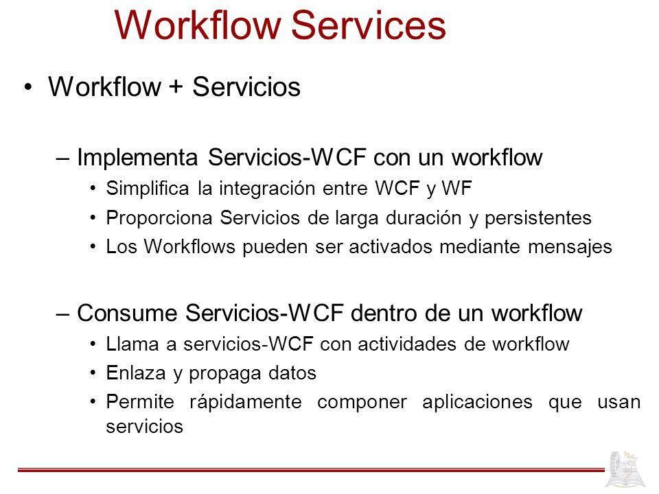 Workflow Services Workflow + Servicios