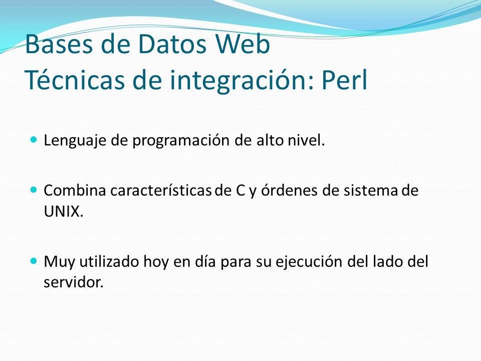 Bases de Datos Web Técnicas de integración: Perl