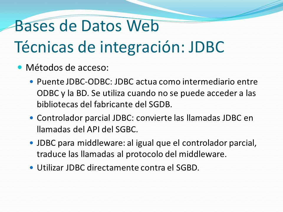 Bases de Datos Web Técnicas de integración: JDBC