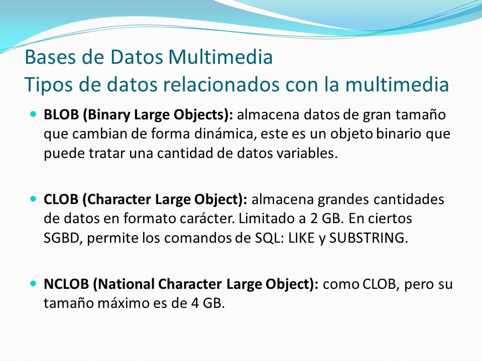 Bases de Datos Multimedia Tipos de datos relacionados con la multimedia