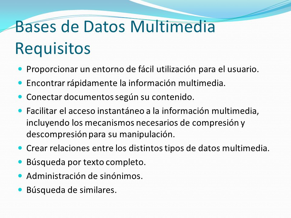 Bases de Datos Multimedia Requisitos