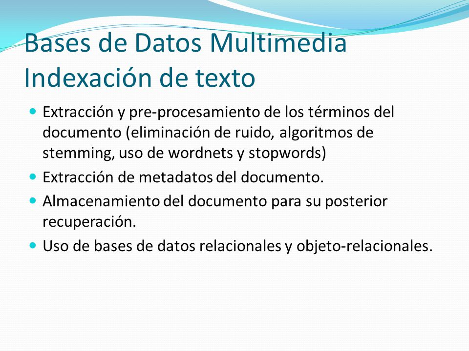Bases de Datos Multimedia Indexación de texto