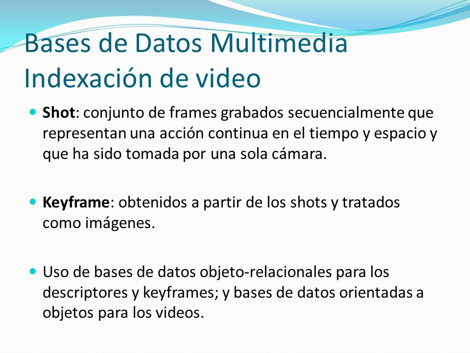 Bases de Datos Multimedia Indexación de video