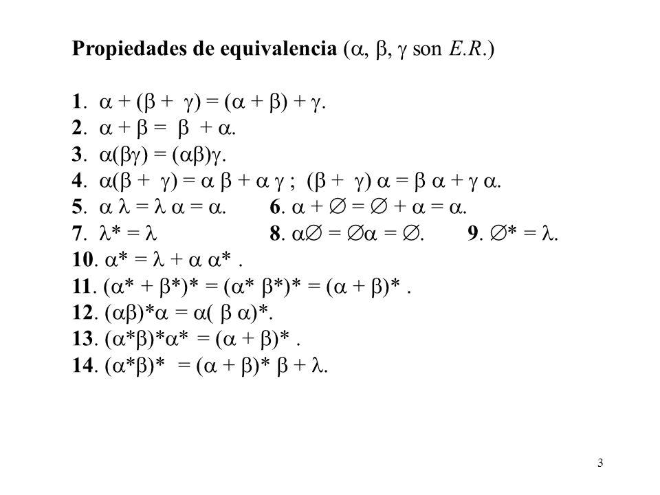 Propiedades de equivalencia (, ,  son E.R.)