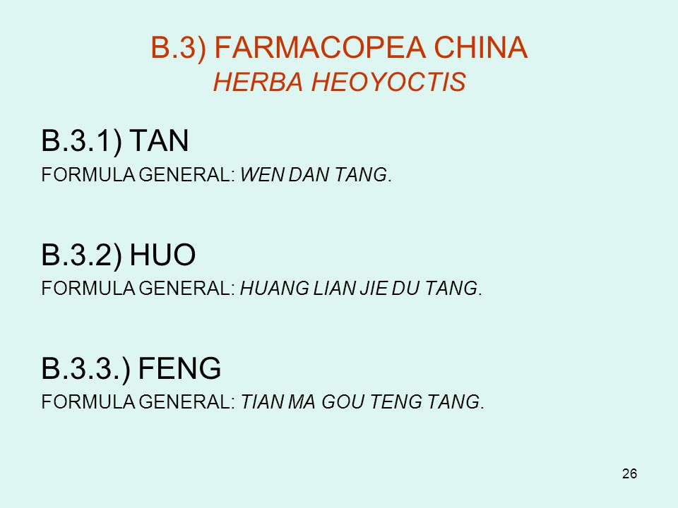 B.3) FARMACOPEA CHINA HERBA HEOYOCTIS