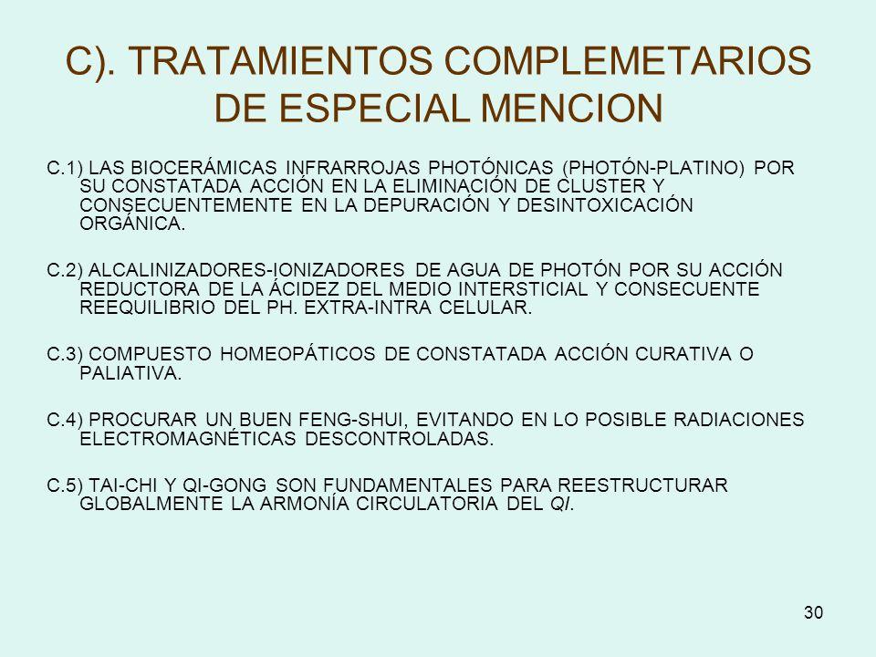 C). TRATAMIENTOS COMPLEMETARIOS DE ESPECIAL MENCION