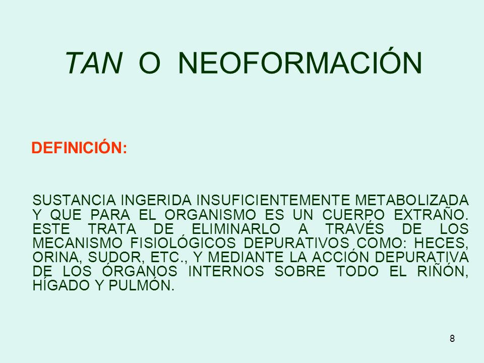 TAN O NEOFORMACIÓN DEFINICIÓN: