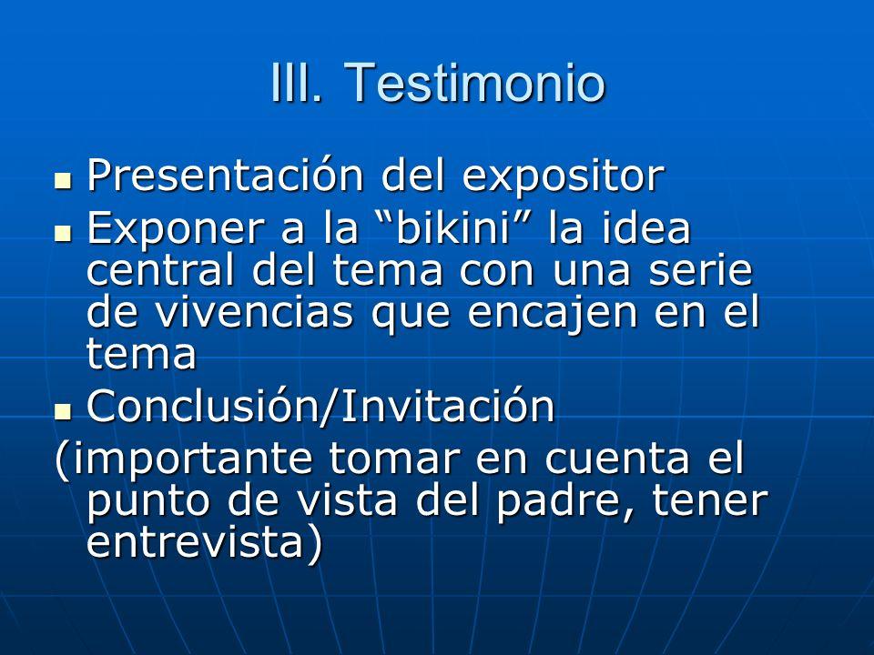 III. Testimonio Presentación del expositor