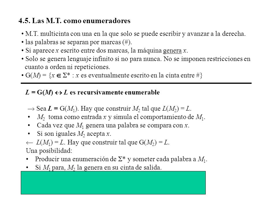 4.5. Las M.T. como enumeradores