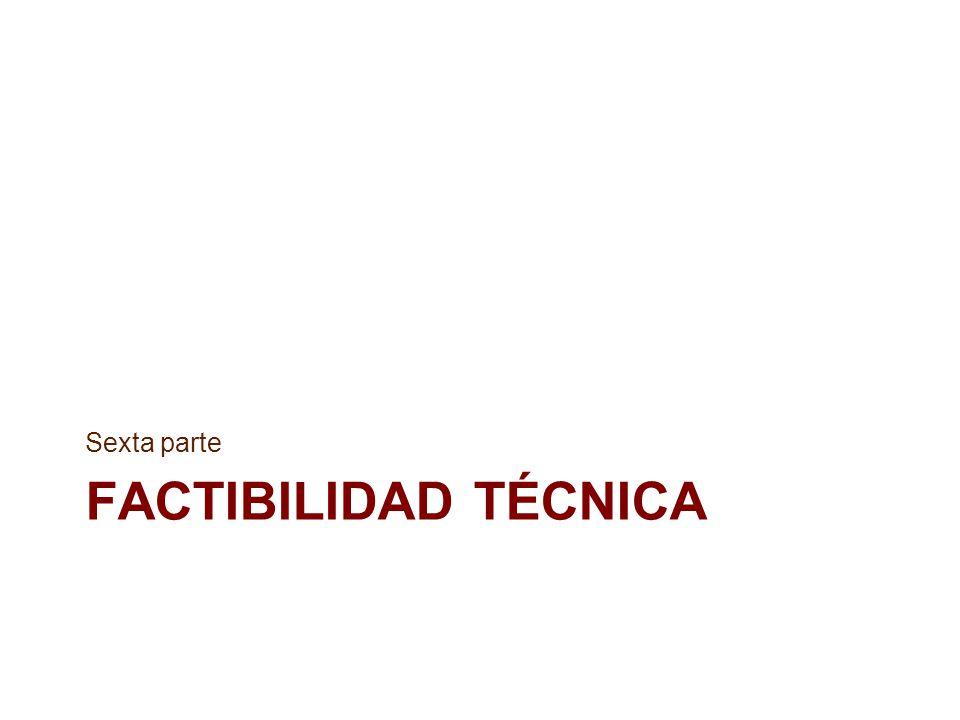 Sexta parte Factibilidad técnica