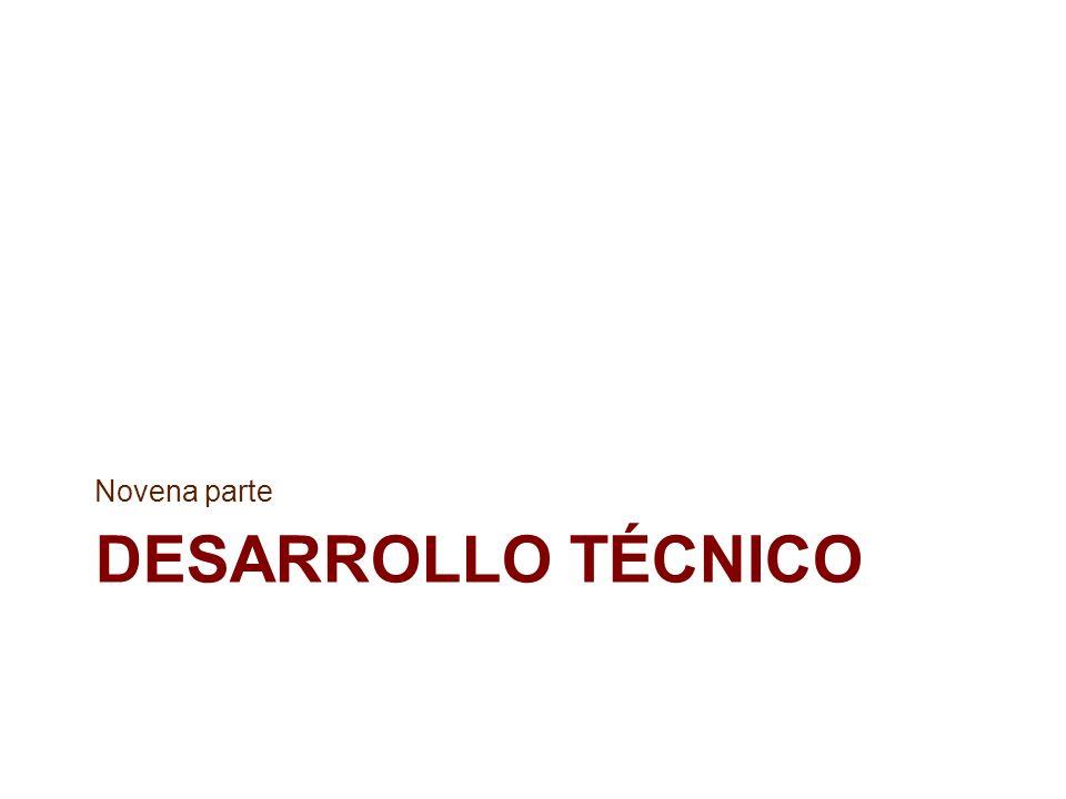 Novena parte DESARROLLO TÉCNICO