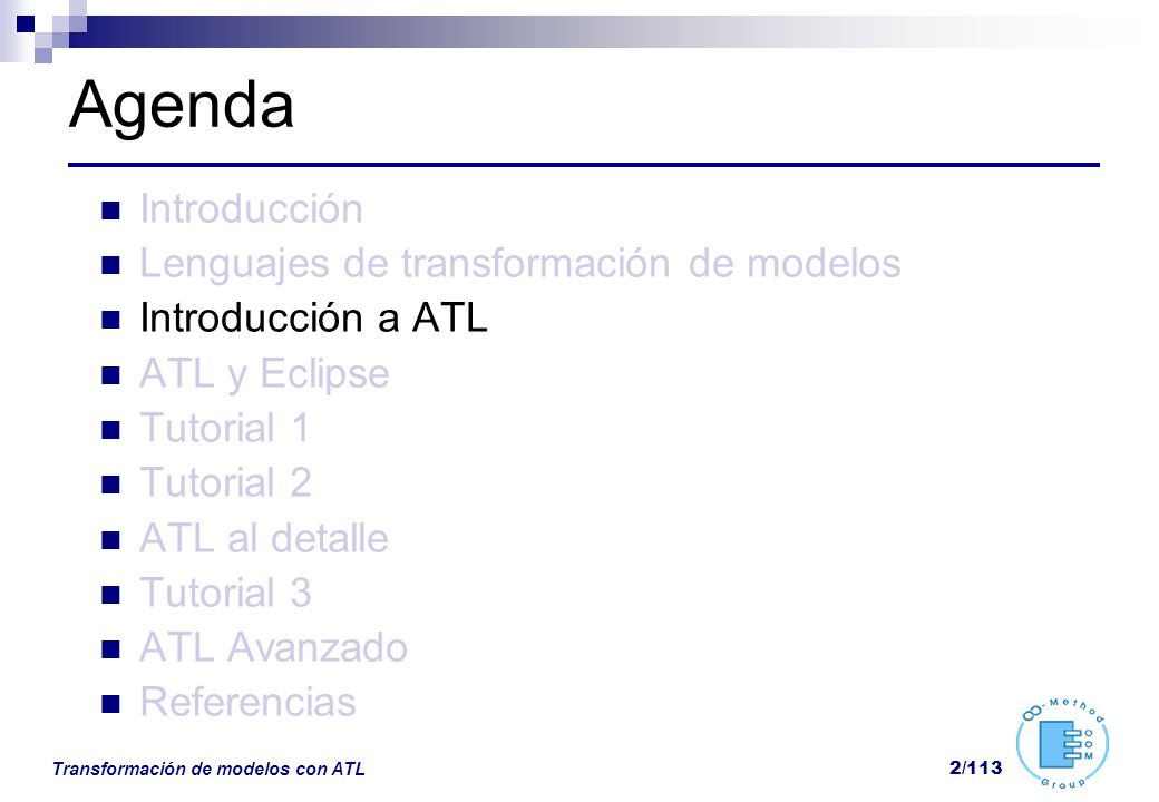 Agenda Introducción Lenguajes de transformación de modelos