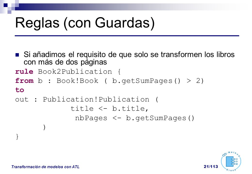 Reglas (con Guardas) Si añadimos el requisito de que solo se transformen los libros con más de dos páginas.