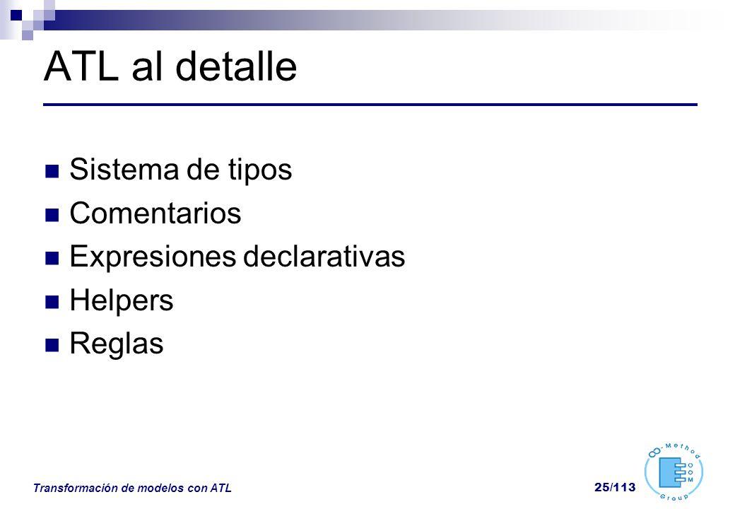 ATL al detalle Sistema de tipos Comentarios Expresiones declarativas