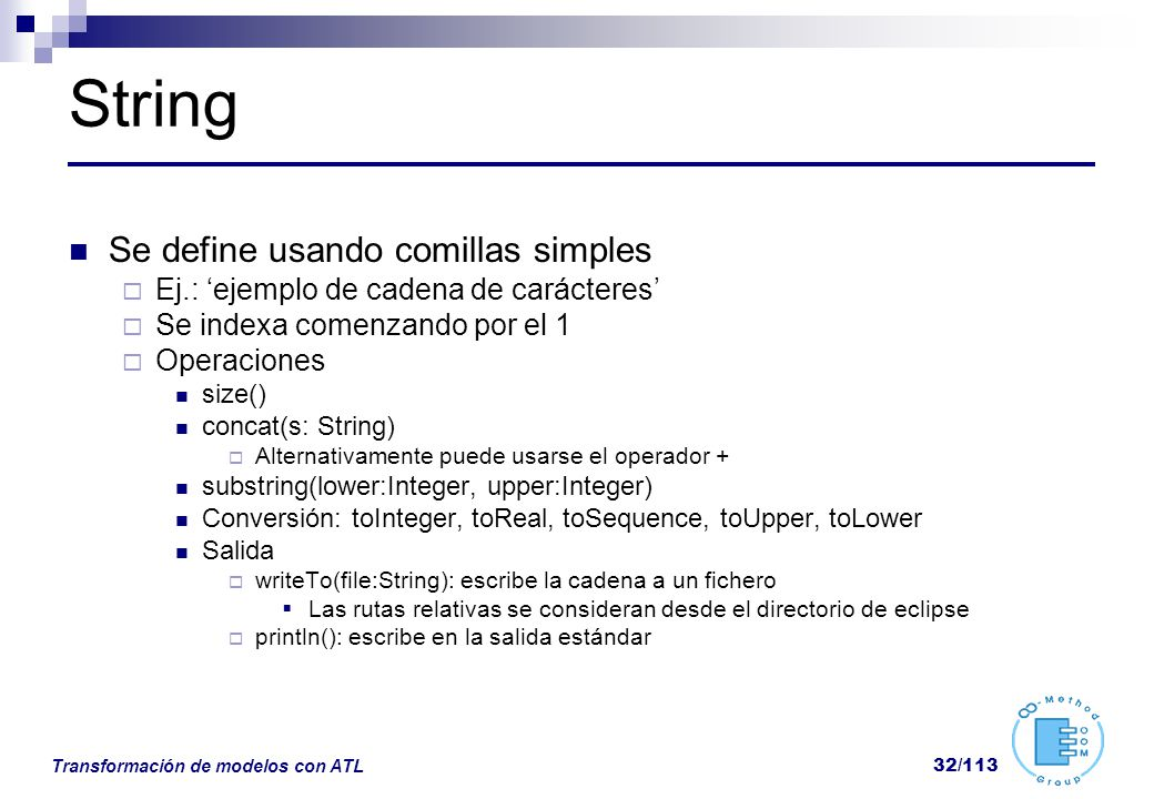 String Se define usando comillas simples
